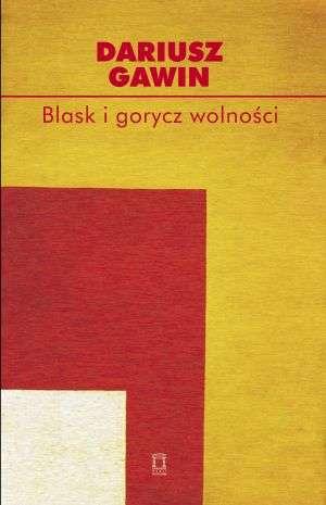 Blask i gorycz wolności - okładka książki