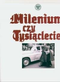 Milenium czy Tysiąclecie - okładka książki