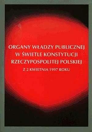 Organy władzy publicznej w świetle - okładka książki