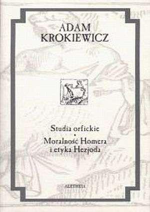 Studia orfickie. Moralność Homera - okładka książki