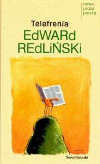 Telefrenia. Seria: Nowa proza polska - okładka książki