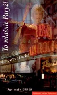 To właśnie Paryż - okładka książki