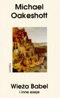 Wieża Babel i inne eseje - okładka książki