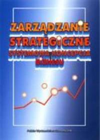 okładka książki - Zarządzanie strategiczne. Systemowa