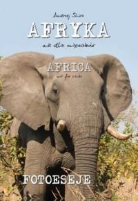 Afryka nie dla mięczaków - okładka książki