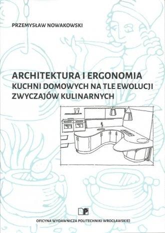 Architektura i ergonomia kuchni - okładka książki