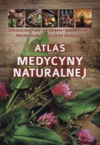 Atlas medycyny naturalnej - okładka książki