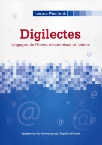 Digilectes. Langages de lhomo electronicus et ludens - okładka książki