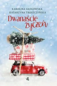 Dwanaście życzeń - okładka książki