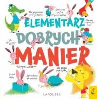 Elementarz dobrych manier - okładka książki
