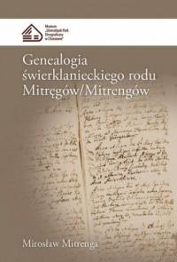 Genealogia świerklanieckiego rodu Mitręgów - okładka książki