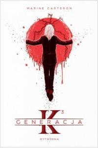 Generacja K. Tom 3 - okładka książki