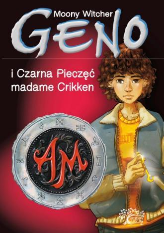 Geno i Czarna Pieczęć madame Crikken - okładka książki