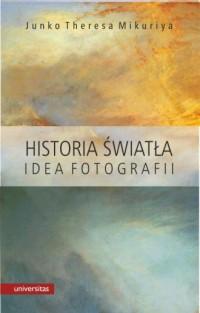 Historia światła. Idea fotografii - okładka książki