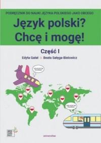 Język polski? Chcę i mogę! Część I: A1 - okładka podręcznika