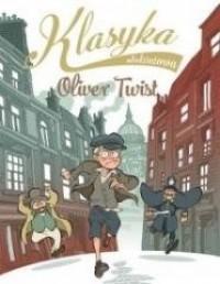 Klasyka młodzieżowa: Oliver Twist - okładka książki