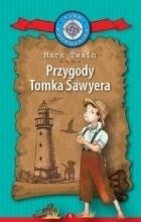 Klub Podróżnika. Tom 6. Przygody Tomka Sawyera - okładka książki