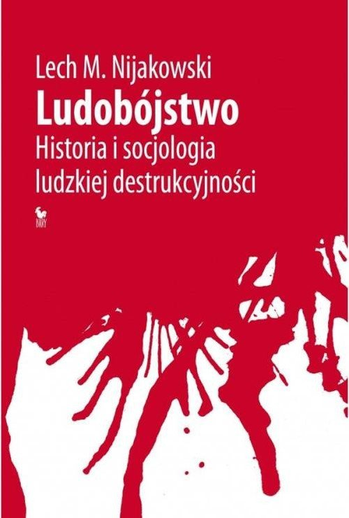 Ludobójstwo. Historia i socjologia - okładka książki