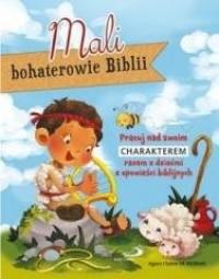 Mali bohaterowie Biblii - okładka książki