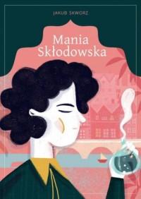 Mania Skłodowska - okładka książki