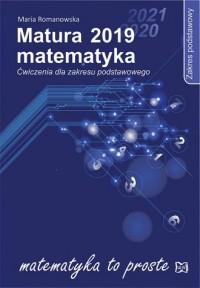 Matura 2019. Matematyka. Ćwiczenia dla zakresu podstawowego - okładka podręcznika