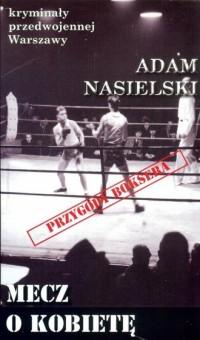 Mecz. Seria: Kryminały przedwojennej Warszawy - okładka książki