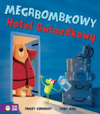 Megabombkowy Hotel Gwiazdkowy - okładka książki