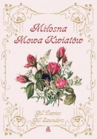 Miłosna Mowa Kwiatów - okładka książki