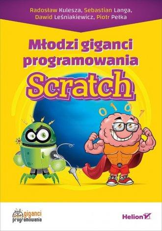 Młodzi giganci programowania Scratch - okładka książki