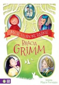 Moje ulubione baśnie. Bracia Grimm - okładka książki