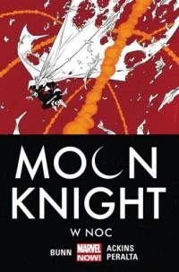 Moon Knight. Tom 3. W noc - okładka książki