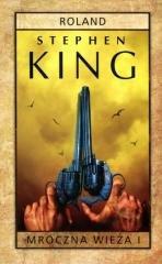 Mroczna Wieża. Tom 1. Roland - okładka książki