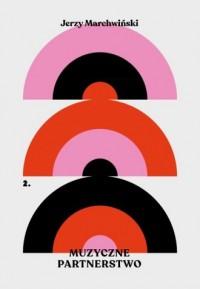 Muzyczne partnerstwo - okładka książki