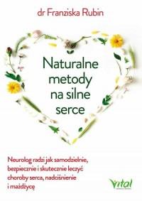 Naturalne metody na silne serce - okładka książki