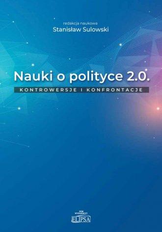 Nauki o polityce 2.0. Kontrowersje - okładka książki