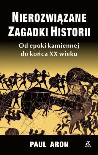Nierozwiązane zagadki historii - okładka książki
