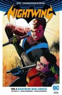 Nightwing. Tom 3. Nightwing musi umrzeć - okładka książki