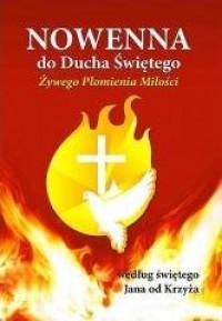 Nowenna do Ducha Świętego według św.Jana od Krzyża - okładka książki