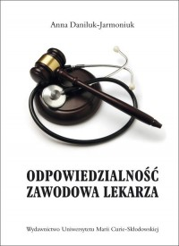 Odpowiedzialność zawodowa lekarza - okładka książki