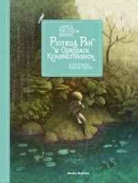 Piotruś Pan w Ogrodach Kensingtońskich - okładka książki