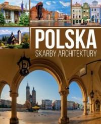 Polska. Skarby architektury - okładka książki