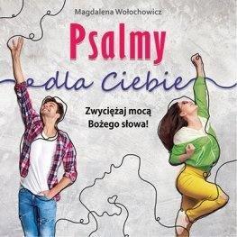 Psalmy dla Ciebie. Zwyciężaj mocą - okładka książki