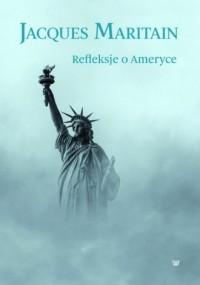 Refleksje o Ameryce - okładka książki