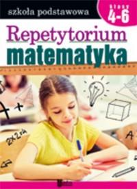 Repetytorium. Matematyka Klasy 4-6 - okładka podręcznika