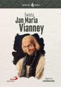 Skuteczni Święci. Jan Maria Vianney - okładka książki