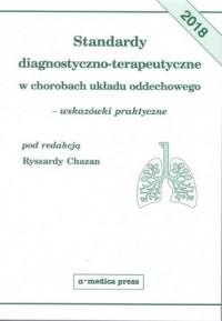 Standardy diagnostyczno-terapeutyczne w chorobach układu oddechowego wskazówki praktyczne - okładka książki