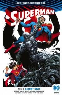 Superman. Tom 4. Czarny świt - okładka książki