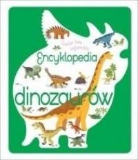 Świat bez tajemnic. Encyklopedia dinozaurów - okładka książki