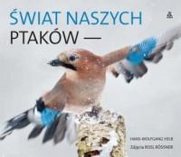 Świat naszych ptaków - okładka książki
