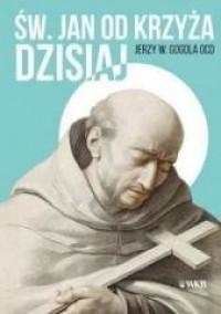 Święty Jan od Krzyża dzisiaj - okładka książki